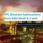 PPL discovers hydrocarbons from Adhi South X-1 well